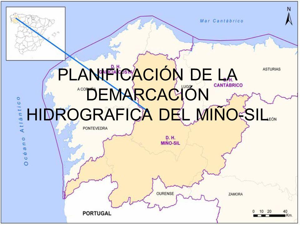 PLANIFICACIÓN DE LA DEMARCACIÓN HIDROGRAFICA DEL MIÑO-SIL