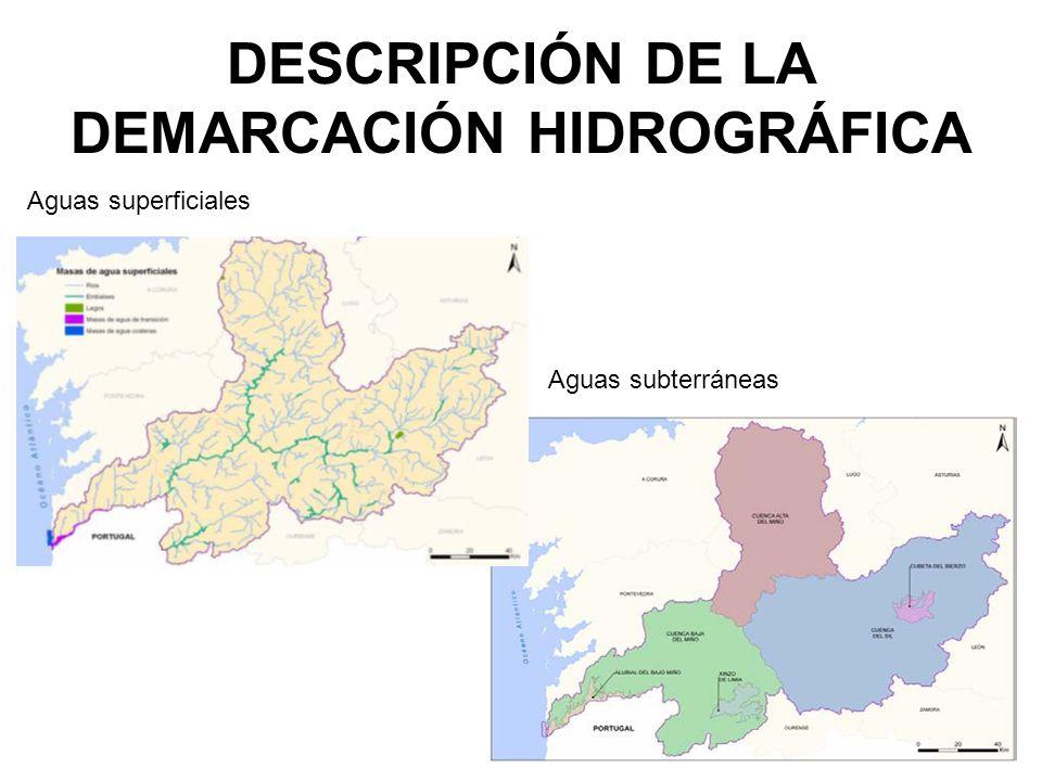 DESCRIPCIÓN DE LA DEMARCACIÓN HIDROGRÁFICA Aguas subterráneas Aguas superficiales