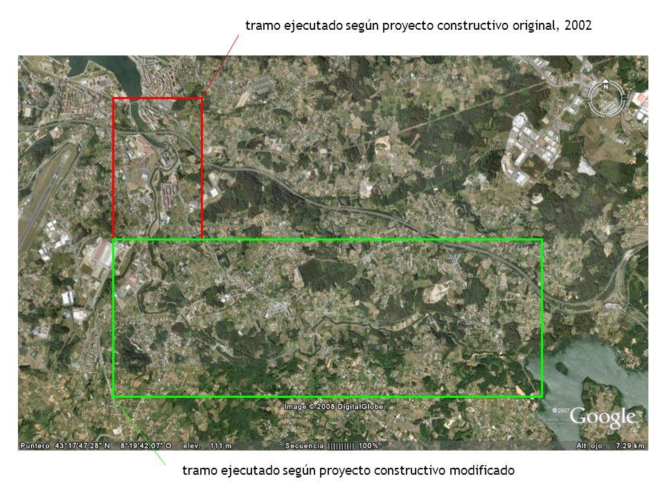 tramo ejecutado según proyecto constructivo original, 2002 tramo ejecutado según proyecto constructivo modificado