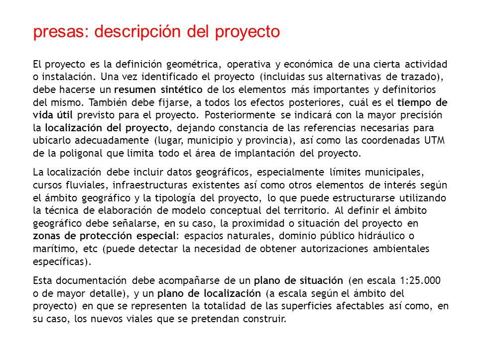 El proyecto es la definición geométrica, operativa y económica de una cierta actividad o instalación. Una vez identificado el proyecto (incluidas sus