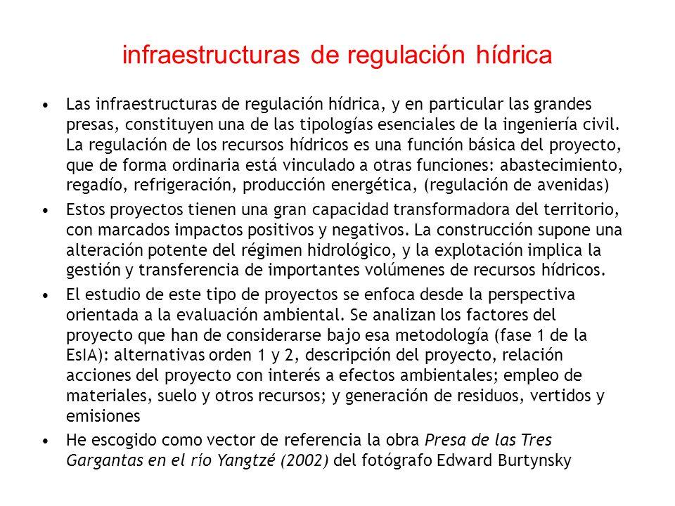 infraestructuras de regulación hídrica Las infraestructuras de regulación hídrica, y en particular las grandes presas, constituyen una de las tipologías esenciales de la ingeniería civil.