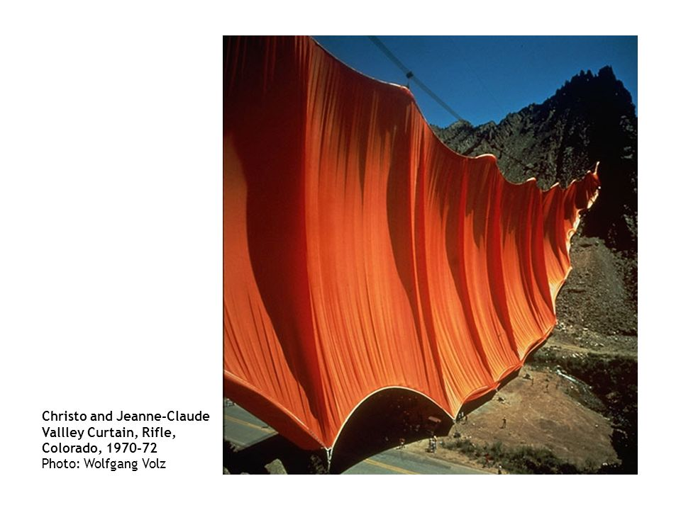 Christo and Jeanne-Claude Vallley Curtain, Rifle, Colorado, 1970-72 Photo: Wolfgang Volz