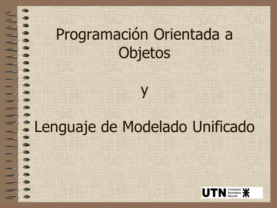 Programación Orientada a Objetos y Lenguaje de Modelado Unificado