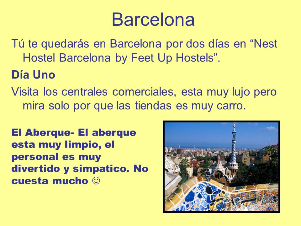Barcelona Tú te quedarás en Barcelona por dos días en Nest Hostel Barcelona by Feet Up Hostels.