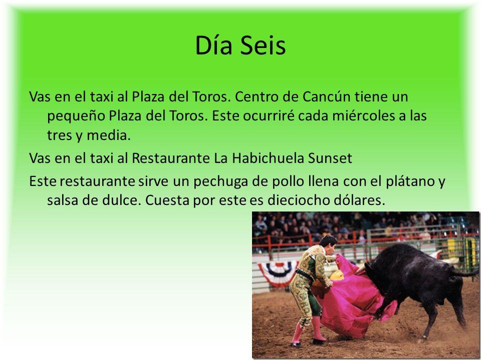 Día Seis Vas en el taxi al Plaza del Toros. Centro de Cancún tiene un pequeño Plaza del Toros.