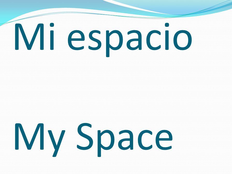 Mi espacio My Space