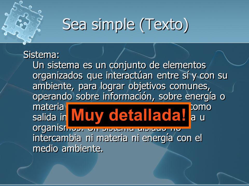 Sea simple (Texto) Muchos colores Muc has f ue ntes y estilos Muc has f ue ntes y estilos La regla 6 x 7 x 6 No mas de 6 líneas por acetato No mas de