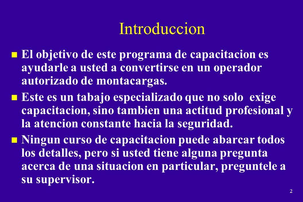 Entrenamiento Para Montacargistas 1910.178 (l) 1915.120 (a) 1917.1 (a)(2)(xiv) 1918.1 (b)(10) 1926.602 (d)