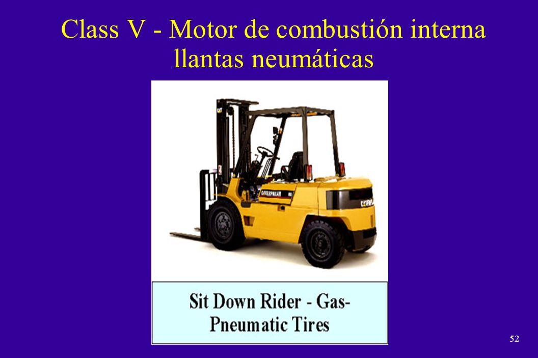 51 Class IV - Motor de combustión interna / llantas sólidas