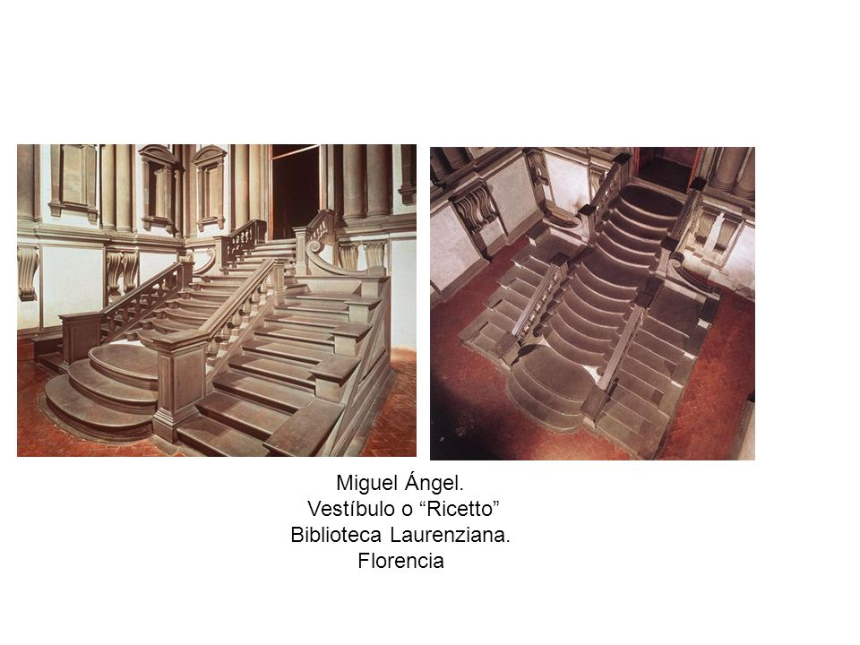 Miguel Ángel. Vestíbulo o Ricetto Biblioteca Laurenziana. Florencia