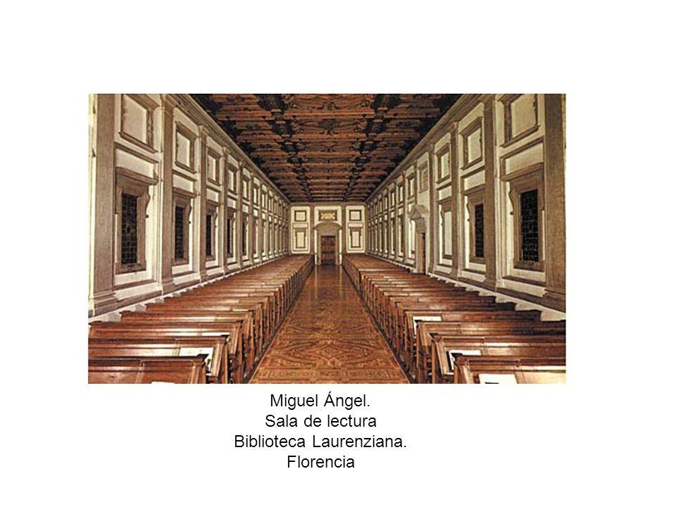 Miguel Ángel. Sala de lectura Biblioteca Laurenziana. Florencia