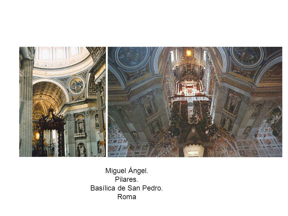 Miguel Ángel. Pilares. Basílica de San Pedro. Roma