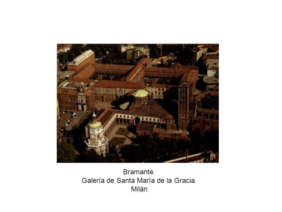 Bramante. Galería de Santa María de la Gracia. Milán