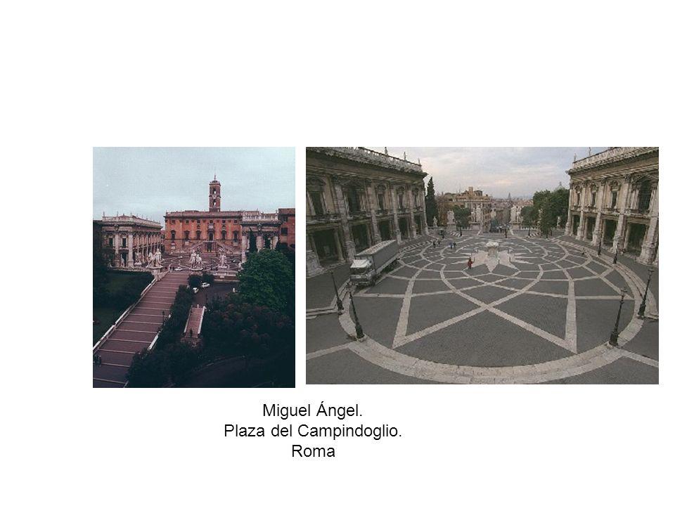 Miguel Ángel. Plaza del Campindoglio. Roma