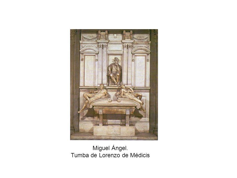 Miguel Ángel. Tumba de Lorenzo de Médicis