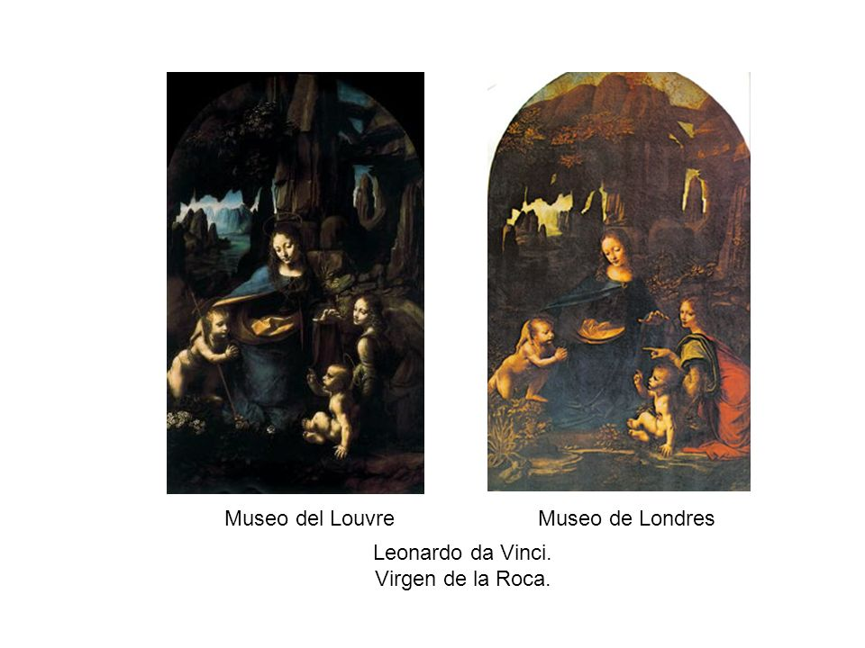 Leonardo da Vinci. Virgen de la Roca. Museo del LouvreMuseo de Londres