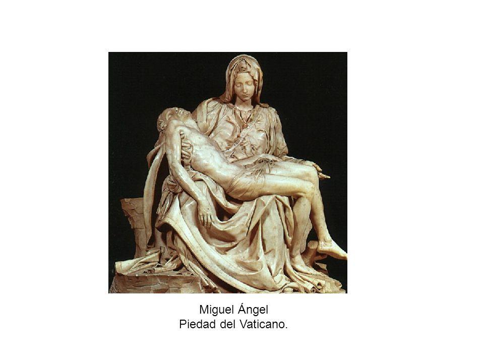 Miguel Ángel Piedad del Vaticano.