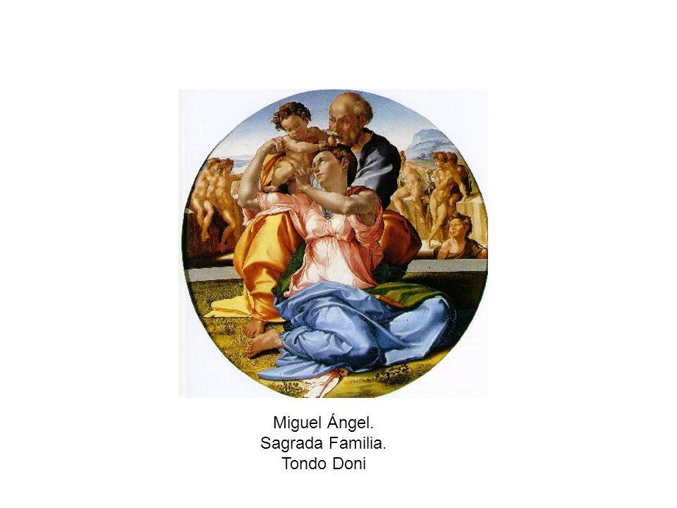 Miguel Ángel. Sagrada Familia. Tondo Doni