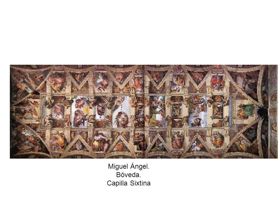 Miguel Ángel. Bóveda. Capilla Sixtina