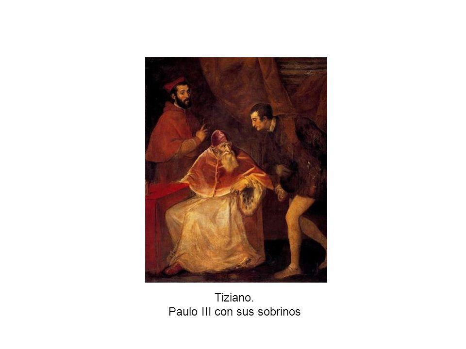 Tiziano. Paulo III con sus sobrinos