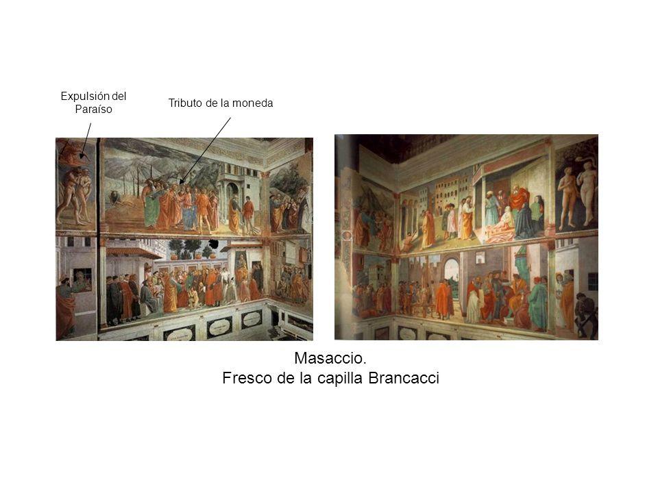 Masaccio. Fresco de la capilla Brancacci Tributo de la moneda Expulsión del Paraíso