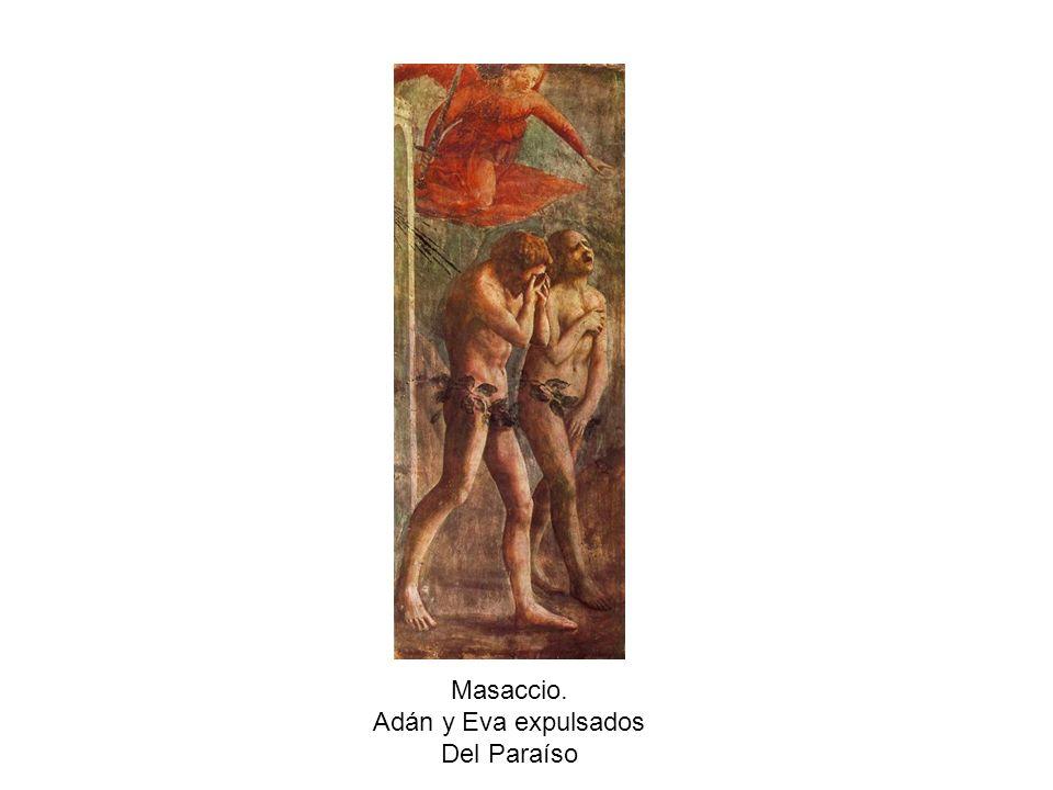 Masaccio. Adán y Eva expulsados Del Paraíso