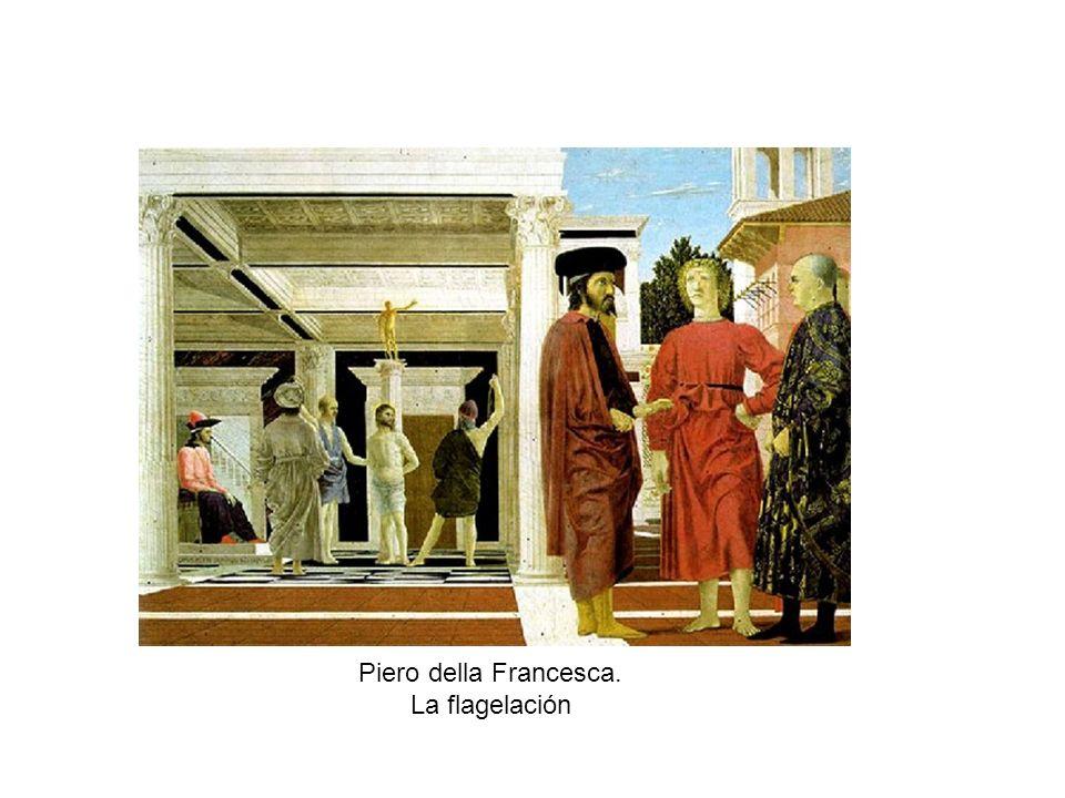 Piero della Francesca. La flagelación