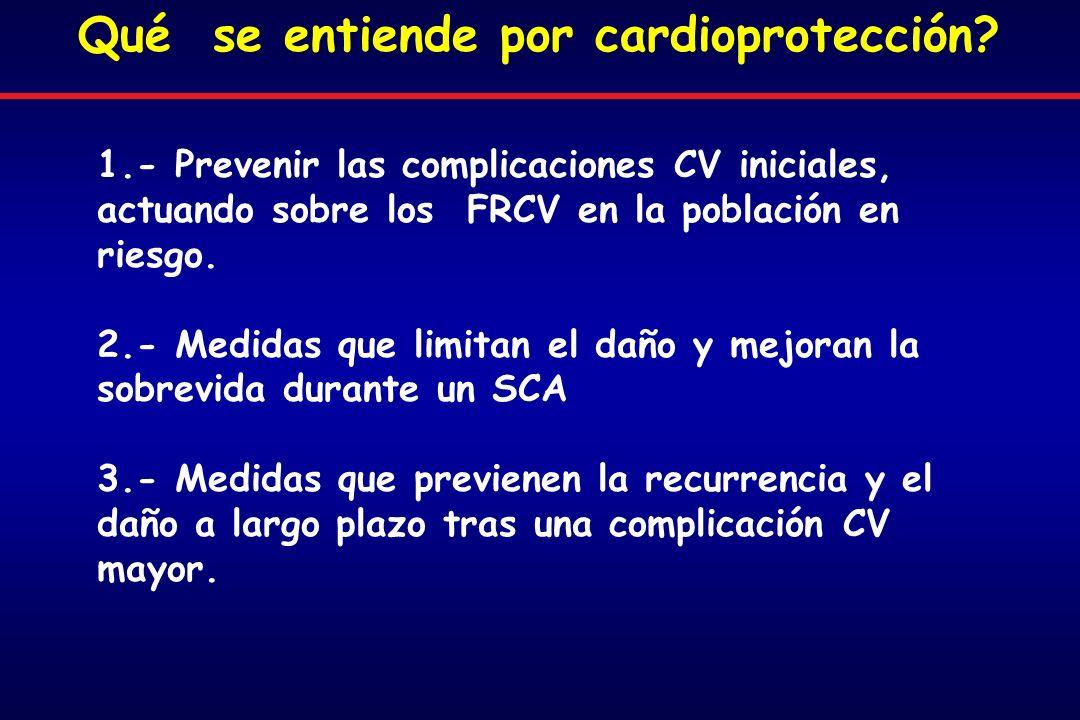 1.- Prevenir las complicaciones CV iniciales, actuando sobre los FRCV en la población en riesgo.