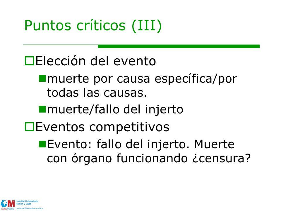 Puntos críticos (III) Elección del evento muerte por causa específica/por todas las causas.