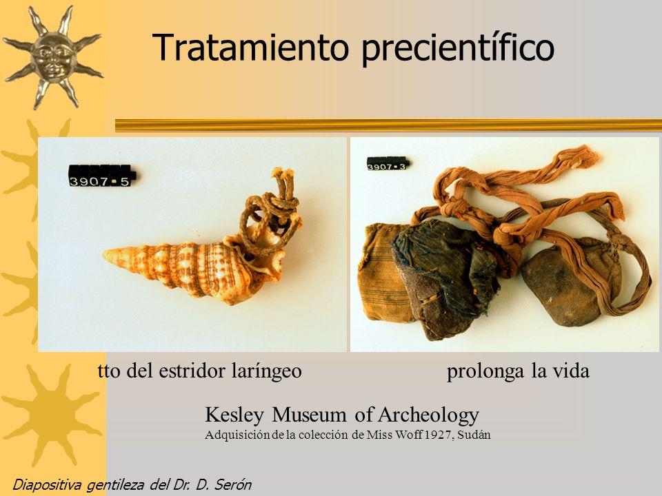Tratamiento precientífico Kesley Museum of Archeology Adquisición de la colección de Miss Woff 1927, Sudán tto del estridor laríngeoprolonga la vida D