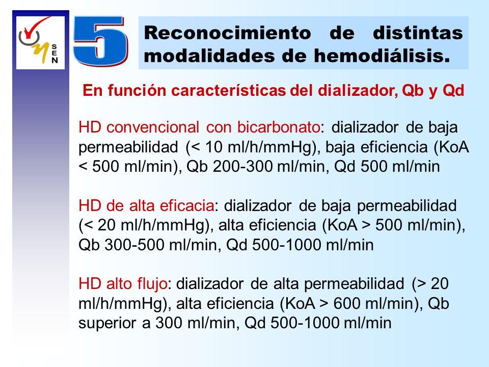 HD convencional con bicarbonato: dializador de baja permeabilidad (< 10 ml/h/mmHg), baja eficiencia (KoA < 500 ml/min), Qb 200-300 ml/min, Qd 500 ml/m