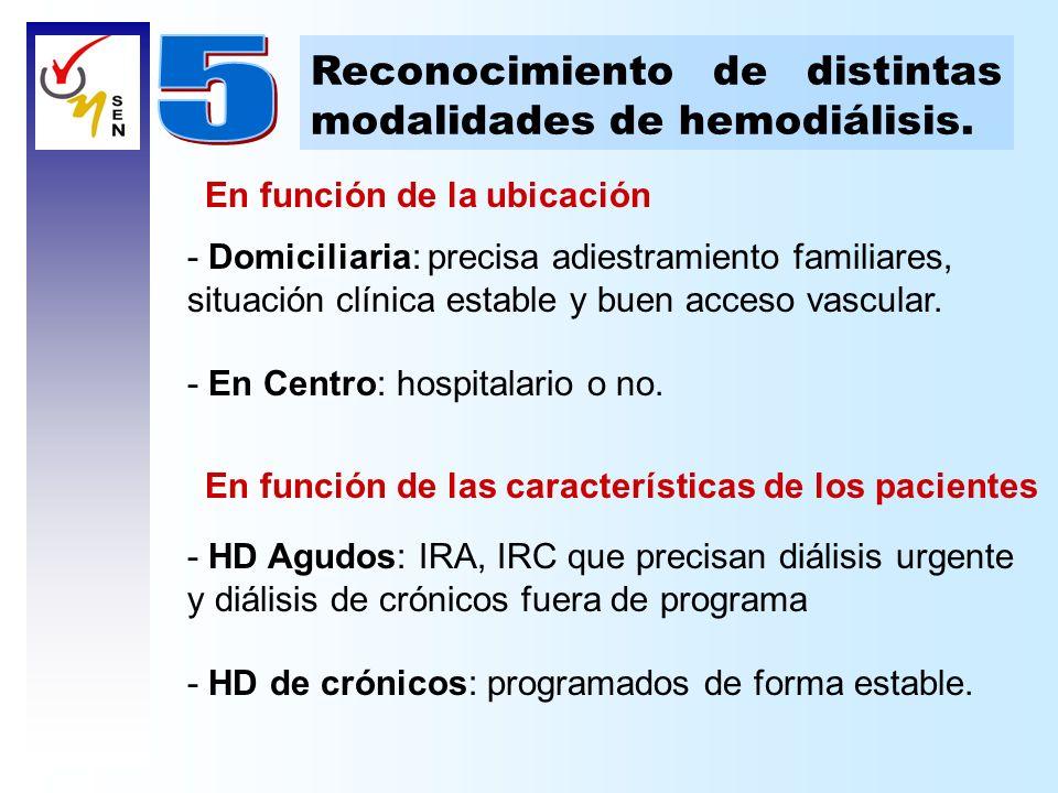 - Domiciliaria: precisa adiestramiento familiares, situación clínica estable y buen acceso vascular. - En Centro: hospitalario o no. Reconocimiento de