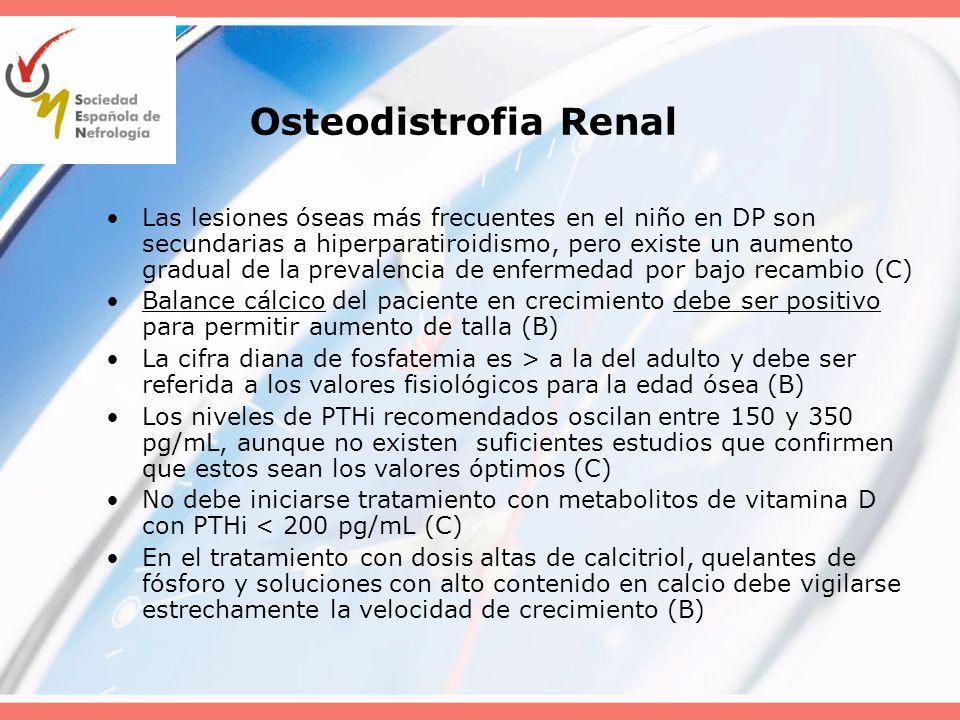 Osteodistrofia Renal Las lesiones óseas más frecuentes en el niño en DP son secundarias a hiperparatiroidismo, pero existe un aumento gradual de la pr