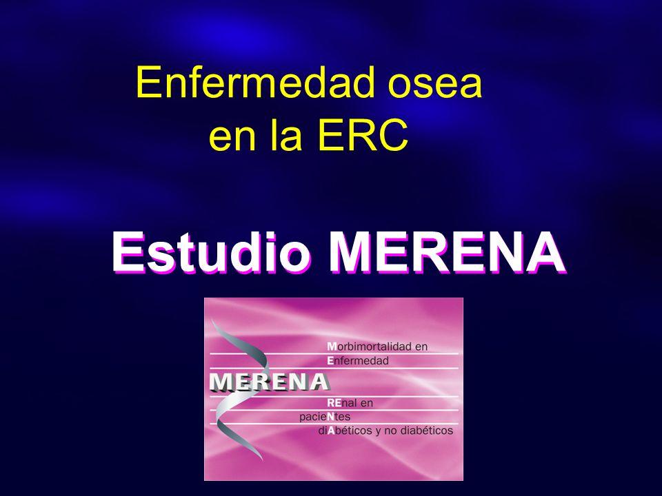 Enfermedad osea en la ERC Estudio MERENA