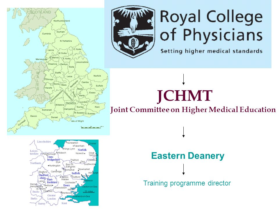 JCHMT Joint Committee on Higher Medical Education Eastern Deanery Training programme director