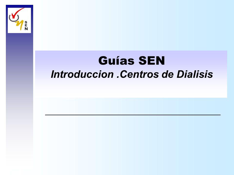 Guías SEN Introduccion.Centros de Dialisis
