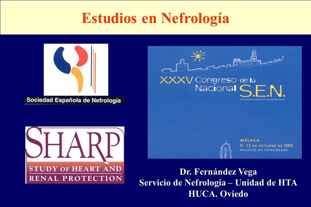 Dr. Fernández Vega Servicio de Nefrología – Unidad de HTA HUCA. Oviedo Estudios en Nefrología