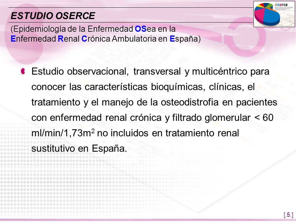 [.5.] (Epidemiología de la Enfermedad OSea en la Enfermedad Renal Crónica Ambulatoria en España) Estudio observacional, transversal y multicéntrico pa