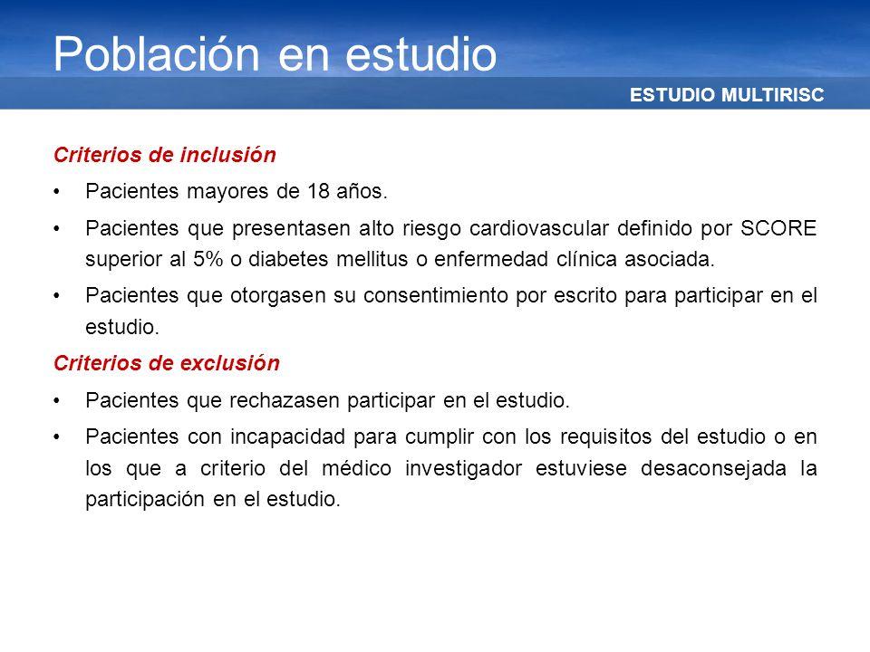 ESTUDIO MULTIRISC Población en estudio Criterios de inclusión Pacientes mayores de 18 años. Pacientes que presentasen alto riesgo cardiovascular defin