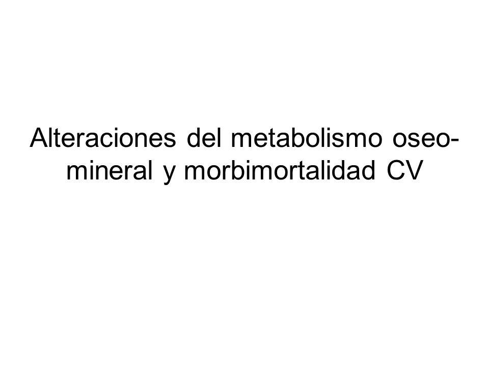 Alteraciones del metabolismo oseo- mineral y morbimortalidad CV