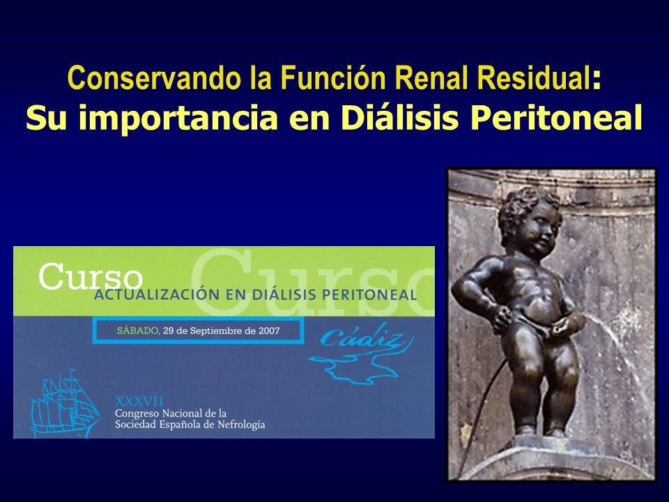 Conservando la Función Renal Residual : Su importancia en Diálisis Peritoneal