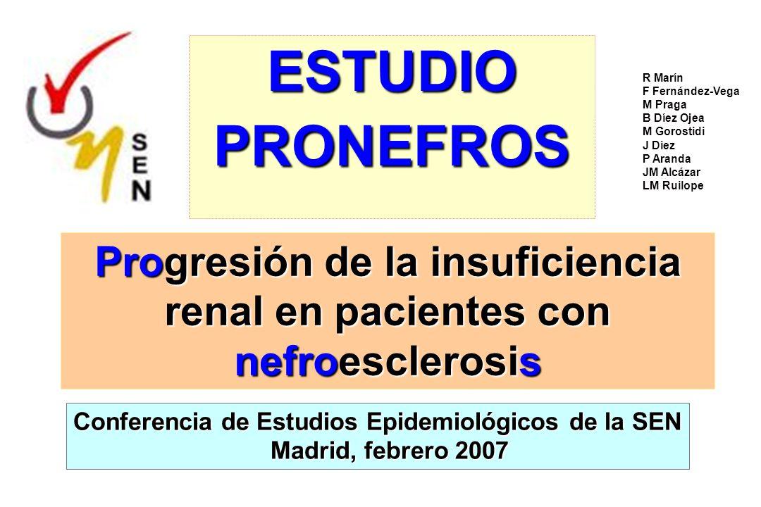 PRONEFROS: Hipótesis La progresión de IR tendría lugar en una pequeña proporción de pacientes (aprox.