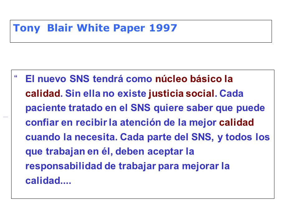 Tony Blair White Paper 1997....