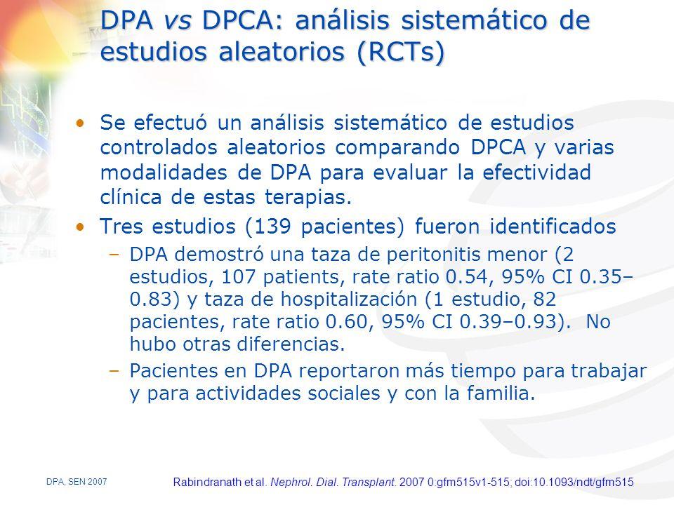DPA, SEN 2007 DPA vs DPCA: análisis sistemático de estudios aleatorios (RCTs) Se efectuó un análisis sistemático de estudios controlados aleatorios comparando DPCA y varias modalidades de DPA para evaluar la efectividad clínica de estas terapias.