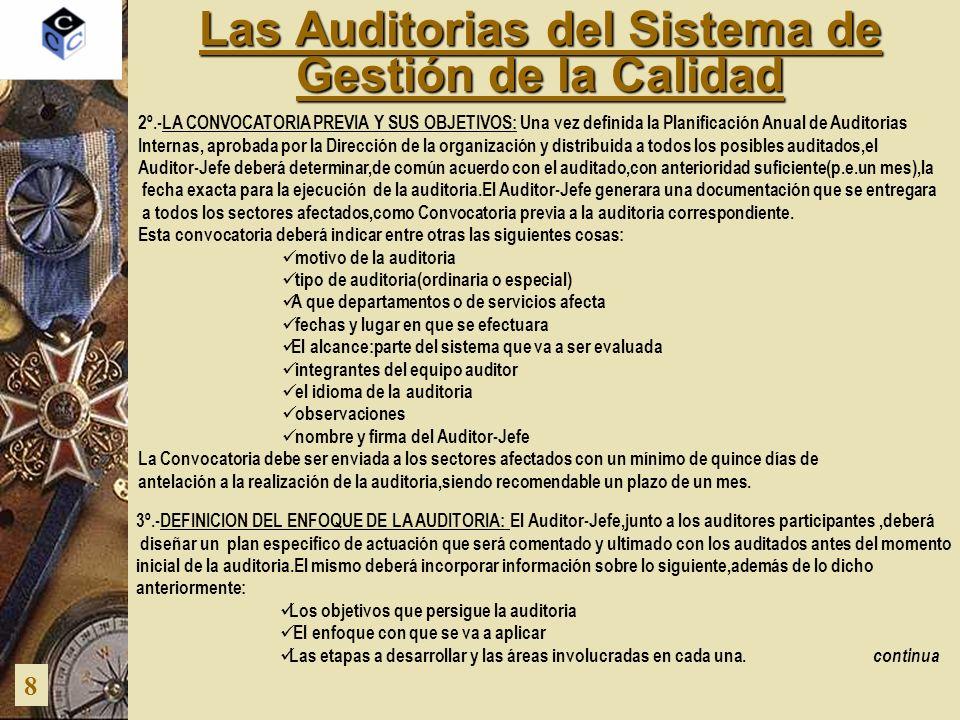 Las Auditorias del Sistema de Gestión de la Calidad 8 2º.-LA CONVOCATORIA PREVIA Y SUS OBJETIVOS: Una vez definida la Planificación Anual de Auditoria