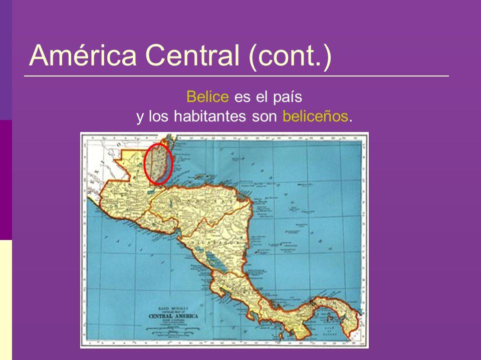 El Caribe (cont.) Puerto Rico es el país y los habitantes son puertorriqueños.