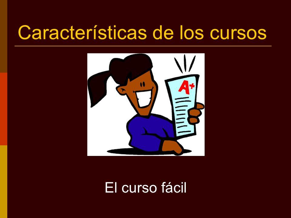 Características de los cursos El curso fácil