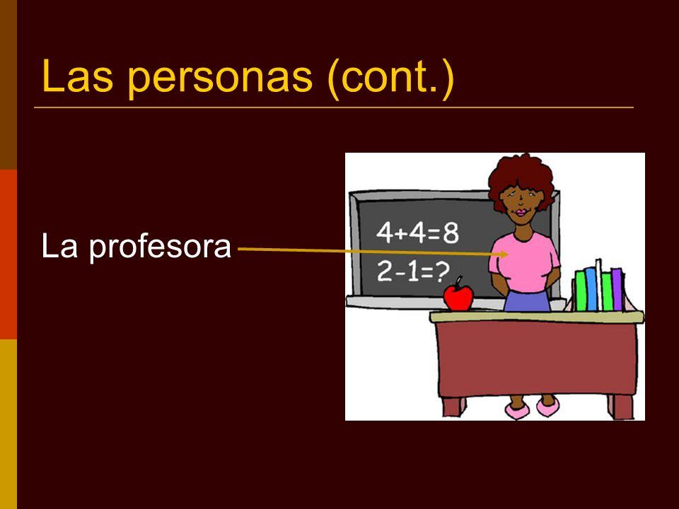 Características de los alumnos (cont.) La alumna es excelente.