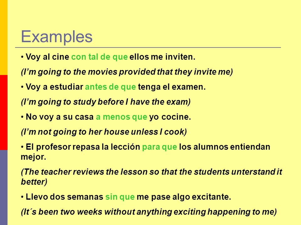 Examples Use the conjunction in parenthesis to join the following sentences making all the necessary changes: Modelo: No voy.