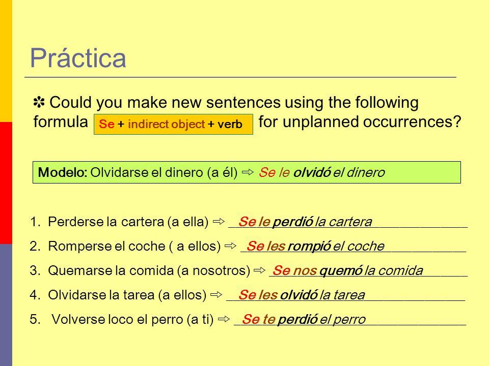 ¡Buen trabajo! Hoy hemos aprendido a usar el pronombre SE en situaciones inesperadas.